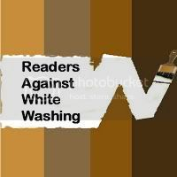 Readers Against Whit Washing